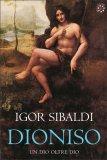 Dioniso: un Dio oltre Dio - Libro
