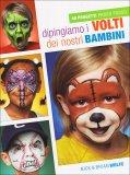 Dipingiamo i Volti dei Nostri Bambini  - Libro