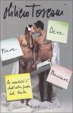 Dire Fare Baciare - Libro