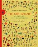 Dire Fare Ballare - Libro