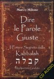 Dire le Parole Giuste  — Audiolibro CD Mp3