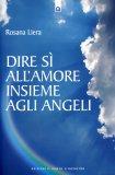 Dire Sì all'Amore insieme agli Angeli