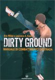 Dirty Ground — Libro