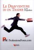 Le Disavventure di un Trader! — Libro
