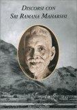 Discorsi con Sri Ramana Maharshi
