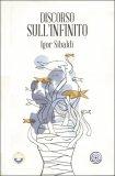 DISCORSO SULL'INFINITO di Igor Sibaldi