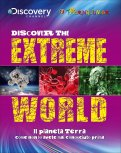 Discover the Extreme World - Il Pianeta Terra - Libro