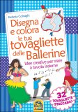 Disegna e Colora le tue Tovagliette delle Ballerine — Libro