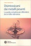 Disintossicarsi dai Metalli Pesanti - Libro