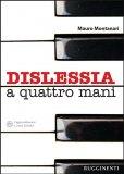 Dislessia a Quattro Mani - Libro