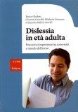 Dislessia in Età Adulta   - Libro