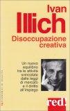 Disoccupazione Creativa  - Libro