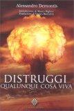 Distruggi Qualunque Cosa Viva — Libro