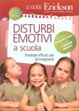 Disturbi Emotivi a Scuola - Libro