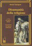 Disumanità della Religione - Libro