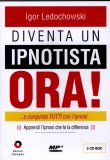 Diventa un Ipnotista Ora! MP3 - 2 CD audio