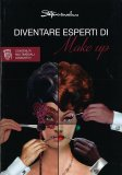 Diventare Esperti di Make Up - Libro