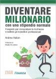 Diventare Milionario con uno Stipendio Normale — Libro