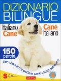 Dizionario Bilingue Italiano-cane Cane-italiano  — Libro