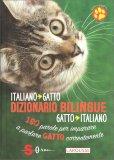 Dizionario Bilingue Italiano/gatto - Gatto/italiano — Libro