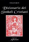 Dizionario dei Simboli Cristiani