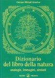 Dizionario del Libro della Natura - Libro
