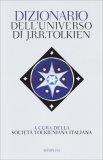 Dizionario dell'Universo di J.R.R. Tolkien - Libro