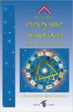 Dizionario di Astrologia — Manuali per la divinazione