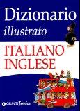 Dizionario Illustrato Italiano-inglese  — Libro