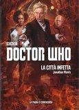 Doctor Who - La Città Infetta - Libro