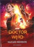 Doctor Who - Nucleo Rovente — Libro