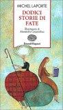 Dodici Storie di Fate - Libro
