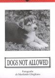 Dogs not Allowed - Calendario 2013