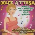 Dolce Attesa - CD