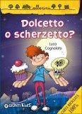 Dolcetto o Scherzetto?  - Libro