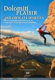 Dolomiti Plaisir - Arrampicata Sportiva - Libro