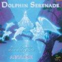 Dolphin Serenade  - CD