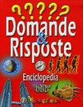 Domande & Risposte - Enciclopedia  - Libro