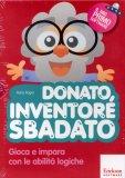 Donato, Inventore Sbadato - Cd-Rom con Libro