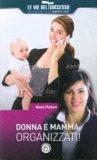 Donna e Mamma, organizzati! — Libro