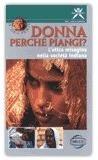 Donna Perché Piangi? - VHS