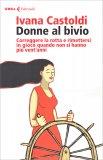 Donne al Bivio - Libro