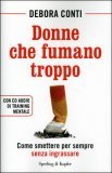 Donne che Fumano Troppo + CD audio di training mentale
