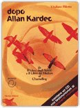 Dopo Allan Kardec