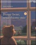 Dormi Bene, Orsacchiotto Mio  - Libro