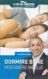 Dormire Bene per Vivere Meglio - Libro