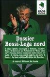 Dossier Bossi - Lega Nord