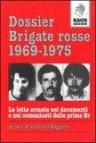 Dossier Brigate Rosse 1969-1975