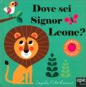 Dove sei Signor Leone? - Libro