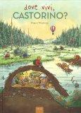 Dove Vivi, Castorino? — Libro